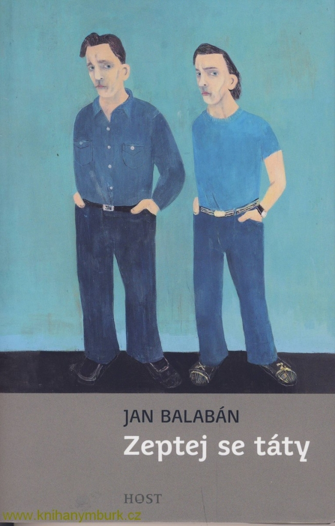 Zeptej se táty - Jan Balabán