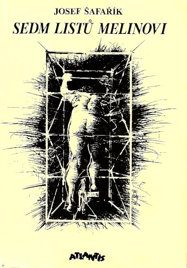 Sedm listů Melinovi (Josef Šafařík)